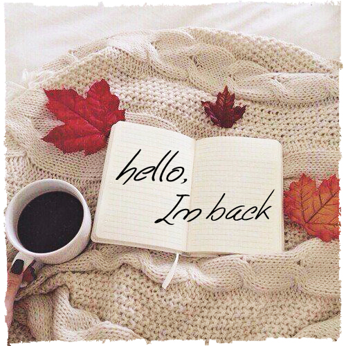 Hello, I'm Back image copy